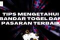 Banner Tips Mengetahui Bandar Togel Dan Pasaran Terbaik